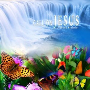 """Call On Jesus"" MP3 Download"