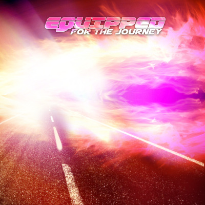 """Equipped For The Journey"" MP3 Album Download"