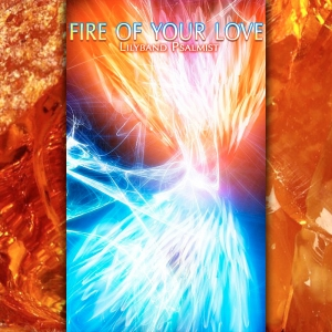 """Fire Of Your Love"" - MP3 Album Download"