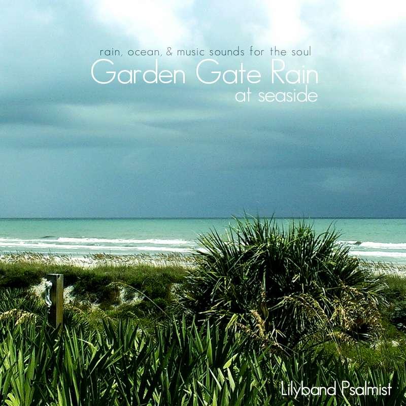 Garden Gate Rain MP3 Album