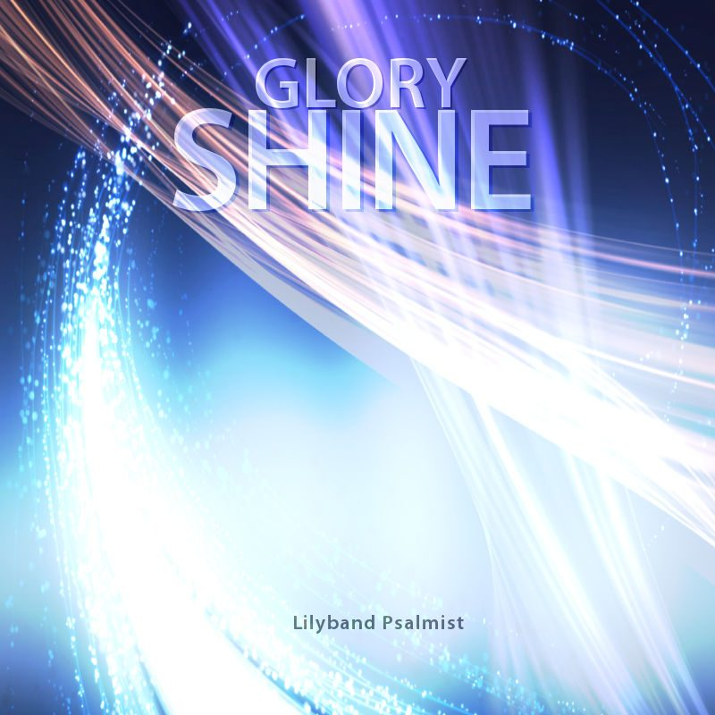 """Glory Shine"" Worship Music Download"