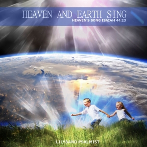 Heaven and Earth Sing - MP3 Album