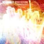 Heavenly Visitation MP3 Album