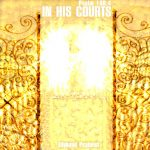In His Courts - MP3 Download