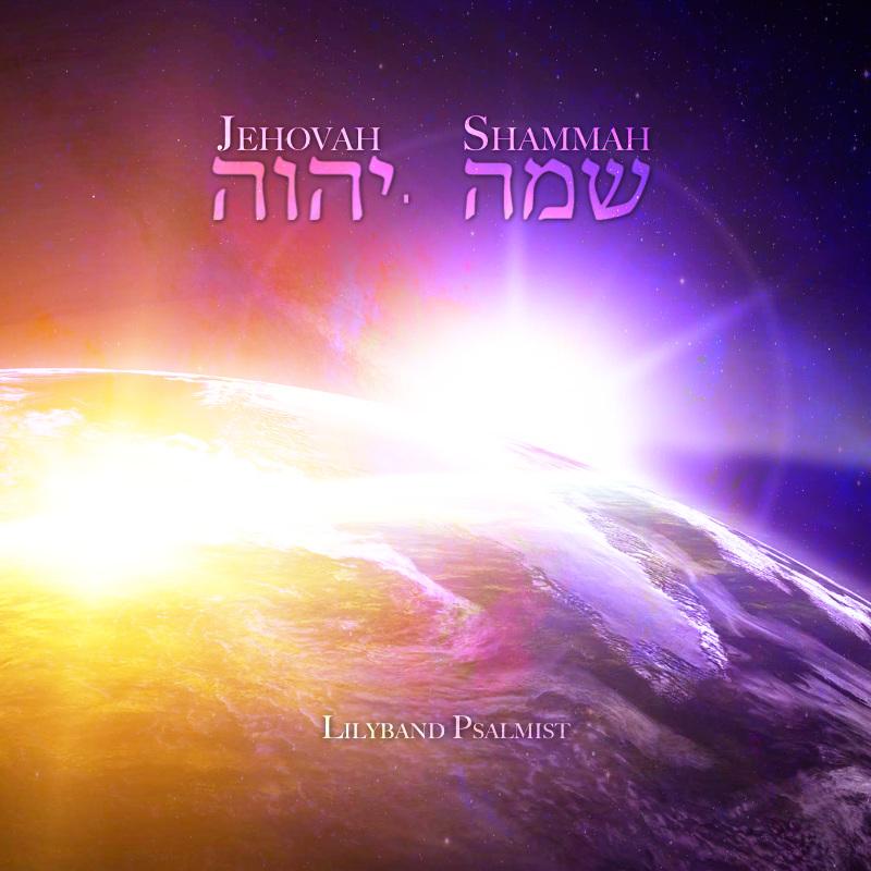 """Jehovah Shammah"" - MP3 Album Download"
