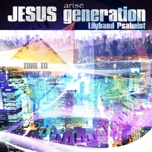 JESUS Generation - MP3 Album