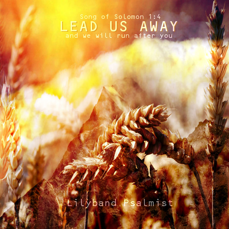 """""""LEAD US AWAY"""" Music - MP3 Download"""
