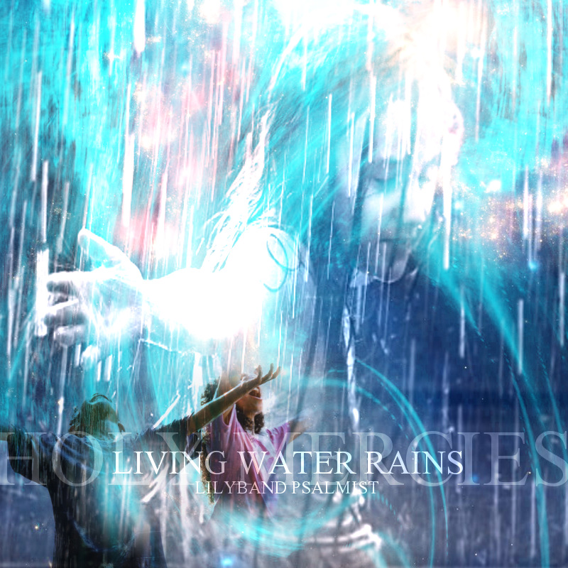 """Living Water Rains"" MP3 Album"