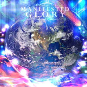 """Manifested Glory"" MP3 Download"