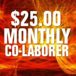 $25.00 Monthly Co-Laborer