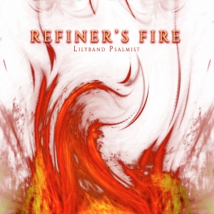 """Refiners Fire"" - MP3 Album Download"