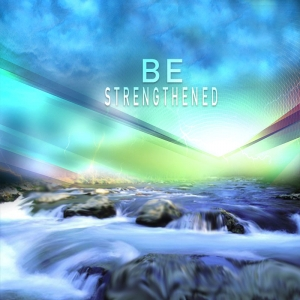 """Be Strengthened"" - MP3 Package Savings"