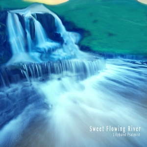 """Sweet Flowing River"" MP3 Download"