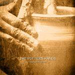 """""""The Potter's Hands"""" 2 CD Album"""