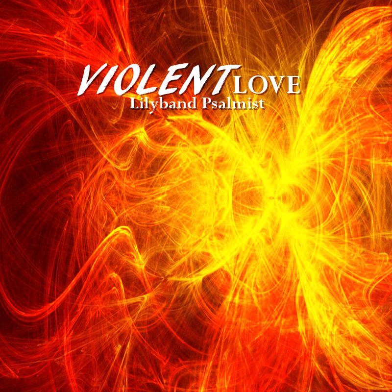 """Violent Love"" MP3 Album Download"